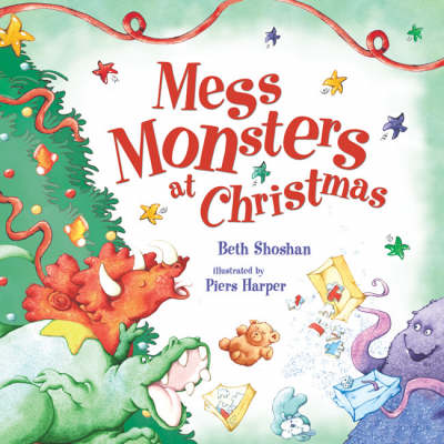 Mess Monsters at Christmas (Hardback)