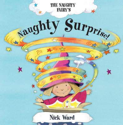 The Naughty Fairy's Naughty Surprise! (Paperback)