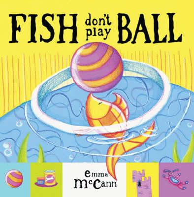 Fish Don't Play Ball (Board book)