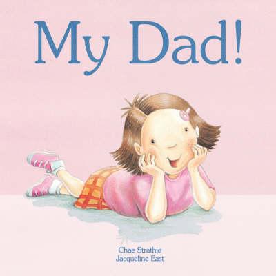 My Dad! (Board book)