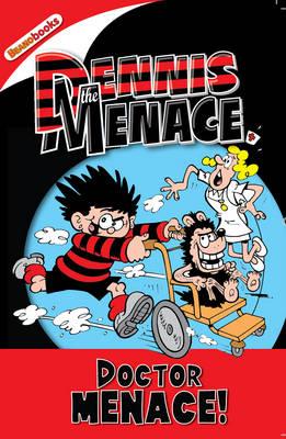 Doctor Menace - Dennis the Menace (Paperback)