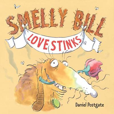 Smelly Bill in Love Stinks (Paperback)