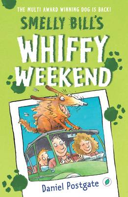 Smelly Bill's Whiffy Weekend (Paperback)