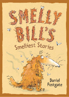 Smelly Bill's Smelliest Stories (Paperback)