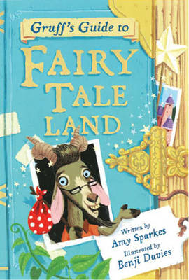 Gruff's Guide to Fairy Tale Land (Hardback)