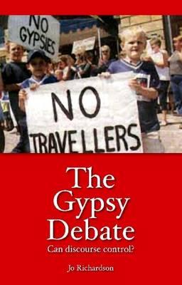 Gypsy Debate: Can Discourse Control? (Paperback)