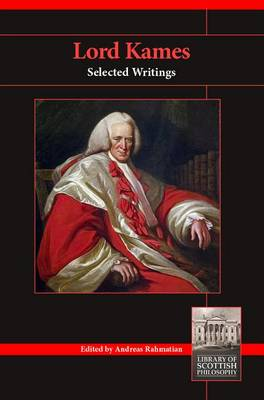Lord Kames: Selected Writings - Library of Scottish Philosophy (Paperback)