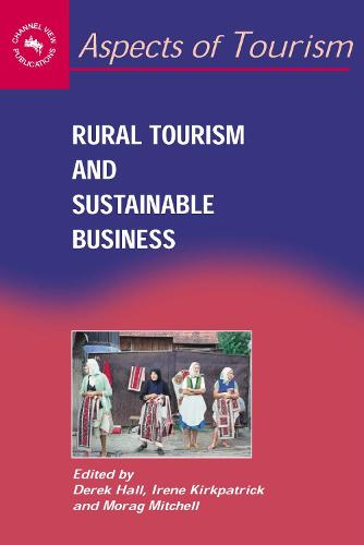 Rural Tourism and Sustainable Business - Aspects of Tourism (Paperback)