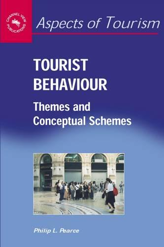 Tourist Behaviour: Themes and Conceptual Schemes - Aspects of Tourism (Hardback)