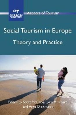 Social Tourism in Europe: Theory and Practice - Aspects of Tourism (Paperback)