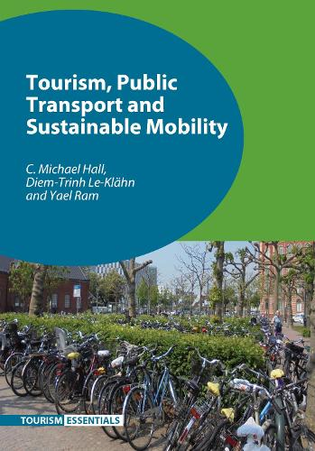 Tourism, Public Transport and Sustainable Mobility - Tourism Essentials (Hardback)