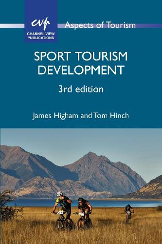Sport Tourism Development - Aspects of Tourism (Hardback)