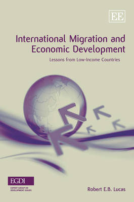 International Migration and Economic Development: Lessons from Low-Income Countries (Hardback)