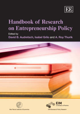 Handbook of Research on Entrepreneurship Policy - Research Handbooks in Business and Management Series (Hardback)