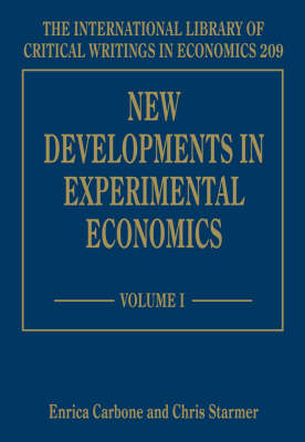 New Developments in Experimental Economics - The International Library of Critical Writings in Economics Series 209 (Hardback)