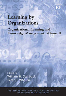 Organizational Learning and Knowledge Management - The International Library of Critical Writings on Business and Management 79 (Hardback)