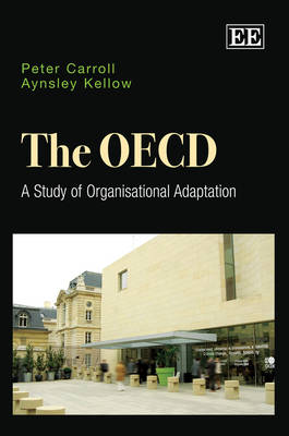 The OECD: A Study of Organisational Adaptation (Hardback)