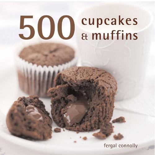 500 Cupcakes and Muffins (Hardback)