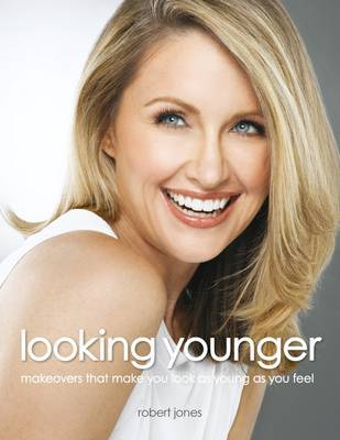 Looking Younger: Makeovers That Make You Look as Young as You Feel (Paperback)
