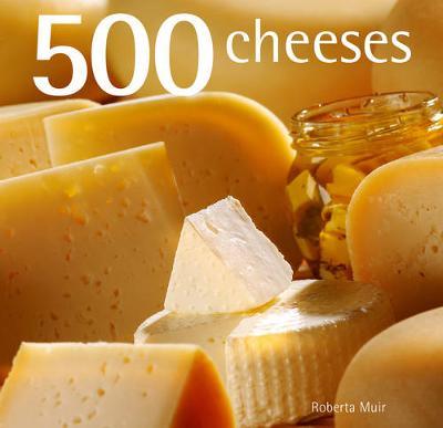 500 Cheeses (Hardback)