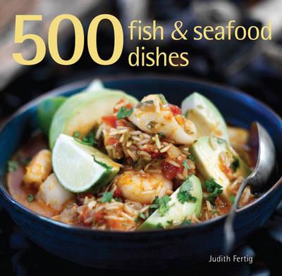 500 Fish & Seafood Dishes (Hardback)