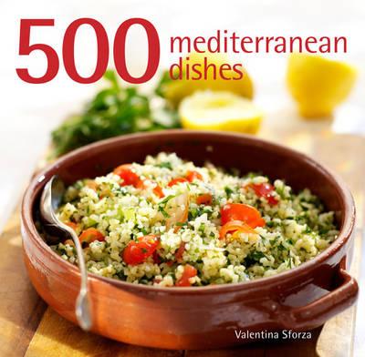500 Mediterranean Dishes (Hardback)