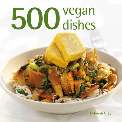 500 Vegan Dishes (Hardback)