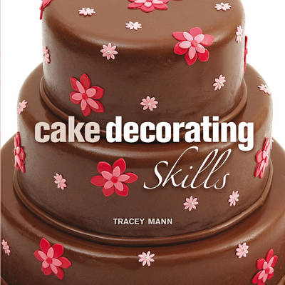 Cake Decorating Skills (Hardback)