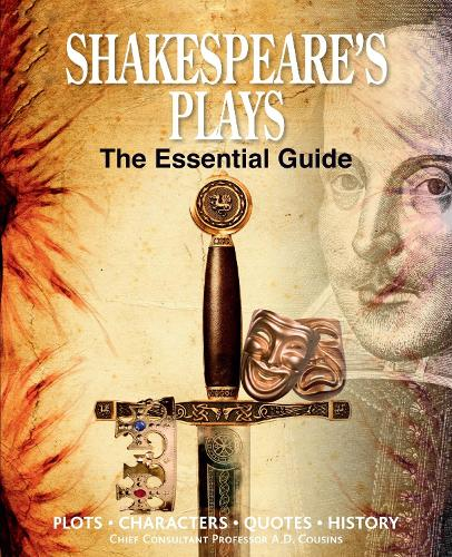 Shakespeare's Plays: The Essential Guide (Hardback)