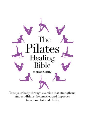 The Pilates Healing Bible (Paperback)