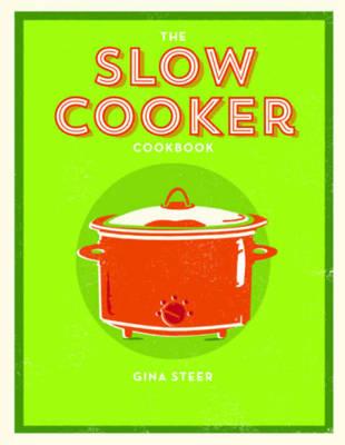 The Slow Cooker Cookbook (Paperback)