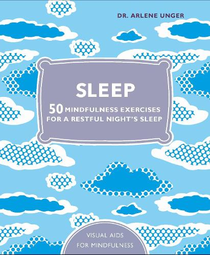 Sleep: 50 mindfulness exercises for a restful nightaEURO (TM)s sleep (Hardback)