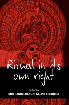 Ritual in Its Own Right: Exploring the Dynamics of Transformation (Paperback)