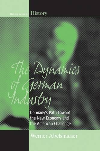 the history of the german economy Primary sources: weimar economics  the new german government struggled to deal with these crises,  the economy was stabilized with the help of foreign,.