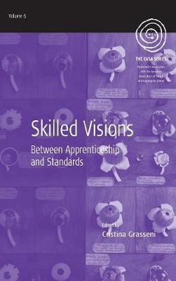 Skilled Visions: Between Apprenticeship and Standards - EASA Series 6 (Hardback)