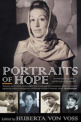 Portraits of Hope: Armenians in the Contemporary World (Hardback)