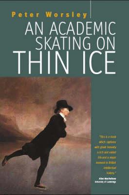 An Academic Skating on Thin Ice (Hardback)