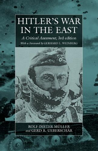 Hitler's War in the East, 1941-1945. (3rd): A Critical Assessment - War and Genocide 5 (Paperback)