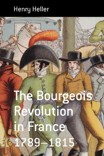 The Bourgeois Revolution in France 1789-1815 - Berghahn Monographs in French Studies 5 (Paperback)