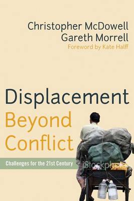 Displacement Beyond Conflict: Challenges for the 21st Century (Hardback)