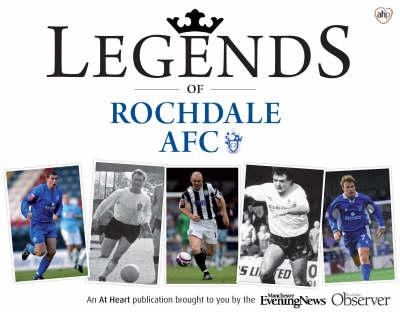Legends of Rochdale AFC (Paperback)