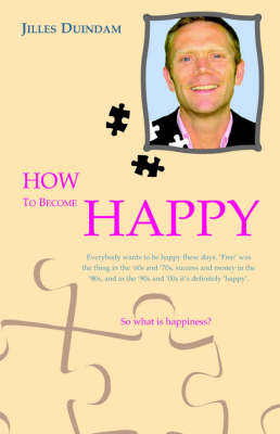 How to Become Happy (Paperback)