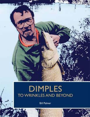 Dimples to Wrinkles and Beyond (Hardback)