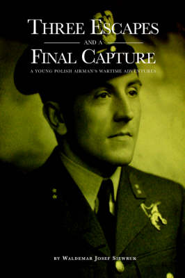 Three Escapes and a Final Capture (Paperback)