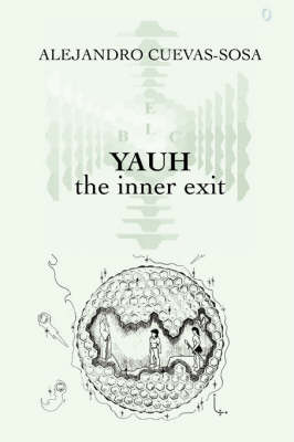 Yauh - the Inner Exit (Paperback)