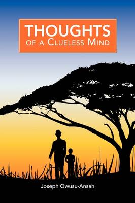 Thoughts of a Clueless Mind (Paperback)