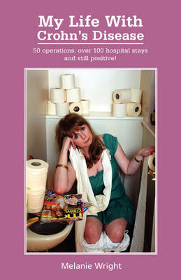 My Life with Crohn's Disease (Paperback)