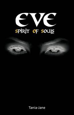 Eve: Spirit of Souls (Paperback)
