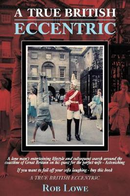 A True British Eccentric (Paperback)