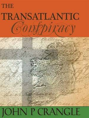 The Transatlantic Conspiracy (Hardback)